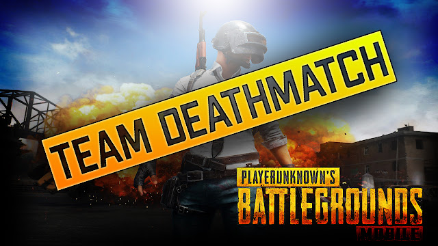 PUBG Mobile: Everything you Need To Know About Team Deathmatch