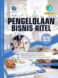 Pengelolaan Bisnis Ritel - Bidang Keahlian Bisnis dan Manajemen - Program Keahlian Bisnis dan Pemasaran - Kompetensi Keahlian Bisnis Daring dan Pemasaran SMK/MAK Kelas XII