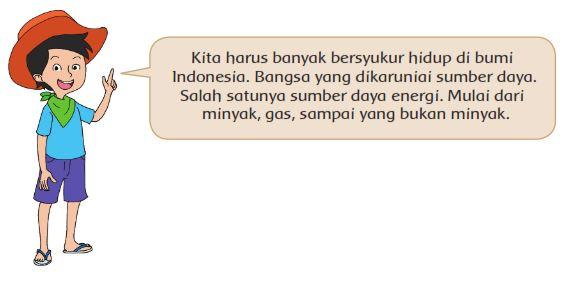 harus bersyukur karena bangsa Indonesia kaya akan sumber daya energi
