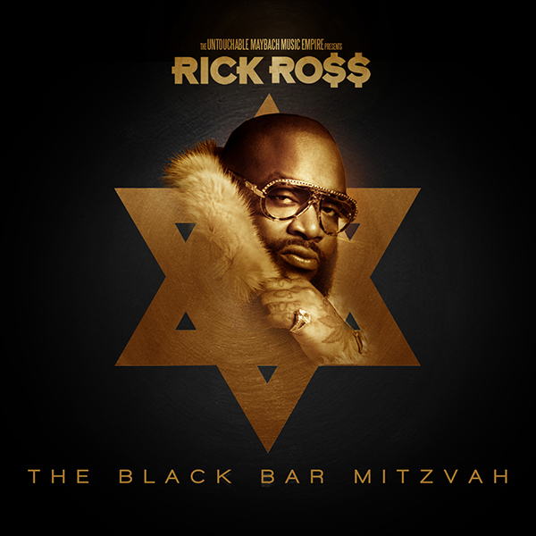 Rick Ross - The Black Bar Mitzvah [Mixtape] [2012]