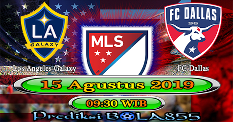 Prediksi Bola855 Los Angeles Galaxy vs FC Dallas 15 Agustus 2019