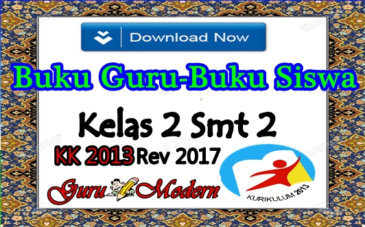 Buku Guru dan Siswa KK 2013 Revisi 2017 Kelas 2 Semester 2