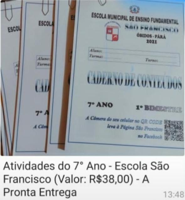 Pais de alunos da rede municipal de educação em Óbidos estão tendo que pagar para retirar atividades para estudo.