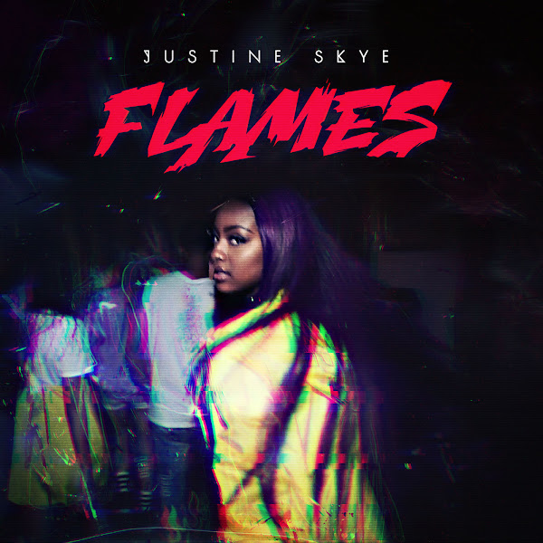 Justine Skye - Flames - Single Cover