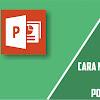 Cara Memasukkan Tema atau Template Powerpoint Ppt Dengan Mudah
