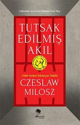 Tutsak Edilmiş Akıl - Czeslaw Milosz - EPUB PDF İndir