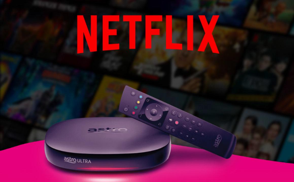 Tidak Lama Lagi, Pelanggan Astro Boleh Menonton Netflix Di Ultrabox Dan Ultibox