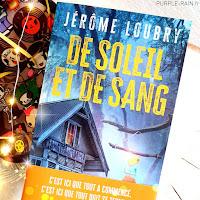 De soleil et de sang - Jérôme Loubry