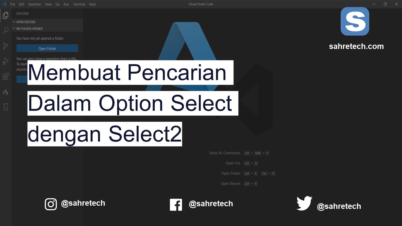 Membuat Fitur Cari di Dalam Dropdown Select dengan Select2