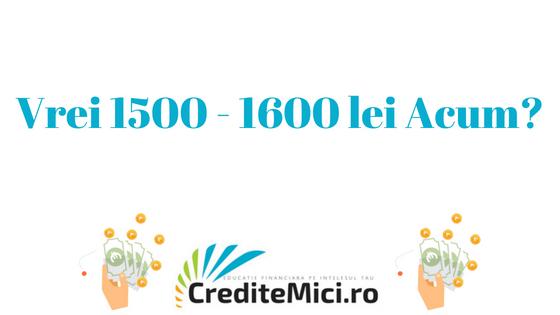Credit 1500 lei sau 1600 lei imprumut rapid online