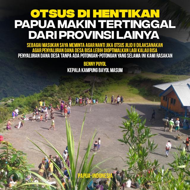 JIka Otsus Dihentikan, Papua Semakin Tertinggal Dari Provinsi Lain