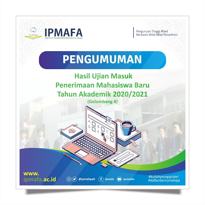 PENGUMUMAN HASIL UJIAN MASUK PMB G.4 IPMAFA T.A 2020/2021