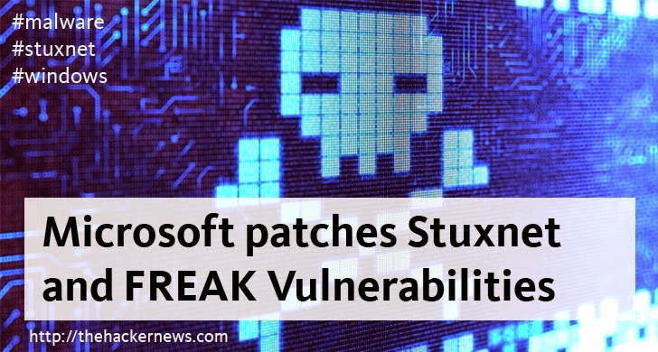 Microsoft patches Stuxnet and FREAK Vulnerabilities