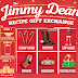 Free Gift From Jimmy Dean! Free Cowboy Slipper Boots, Scented Wrapping Paper, Sausage Ornament, Lip Balm, Sausage Candy Canes or Socks. To Get This Free Item You Must Upload a Photo of Items Cooked With Jimmy Dean Products
