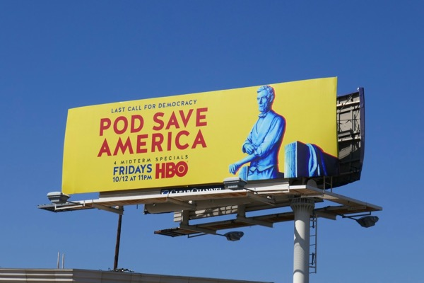 Pod Save America billboard