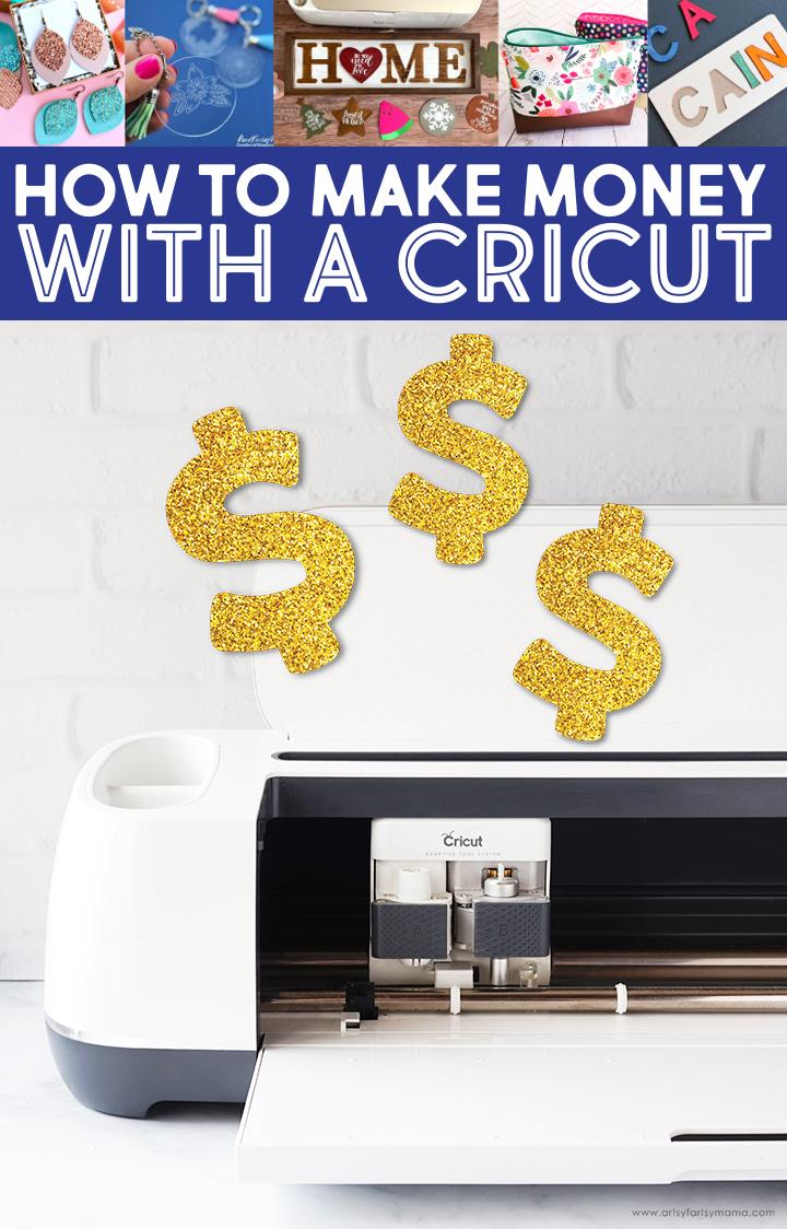 Make Money with a Cricut Maker