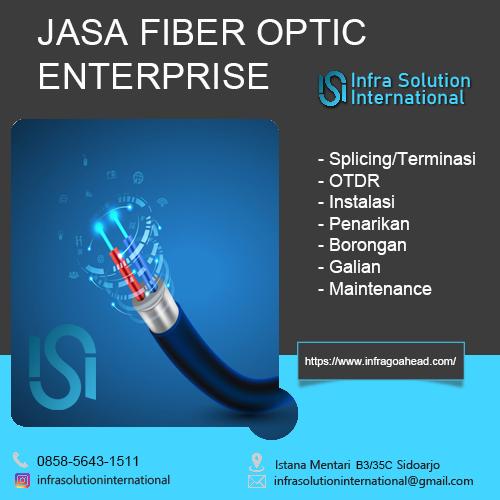 Jasa Splicing Fiber Optic Tuban Enterprise