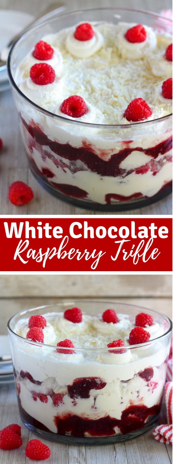WHITE CHOCOLATE RASPBERRY TRIFLE #dessert #layercake