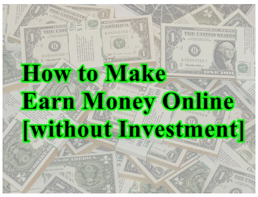 ways to make money online without any investment how do i invest in bitcoins