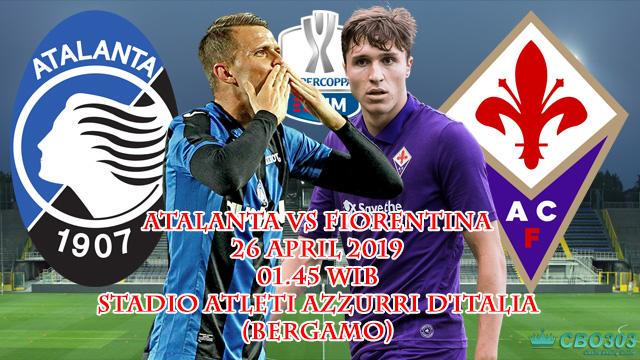 Prediksi Tepat Coppa Italia Atalanta vs Fiorentina (26 April 2019)