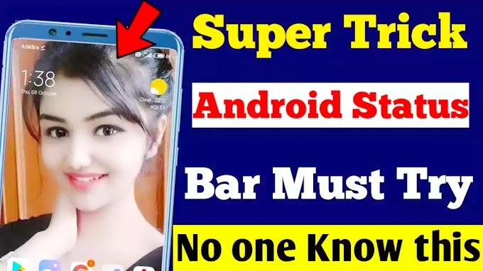 Android Status Bar Super Hidden Tricks, Techy Shreeram