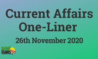 Current Affairs One-Liner: 26th November 2020