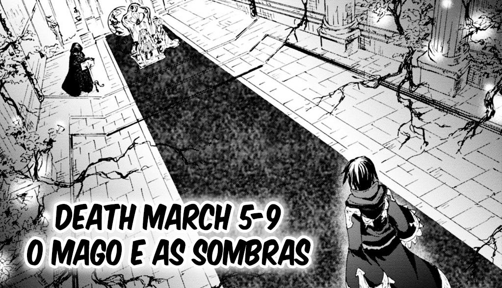 Web Novel Death March Kara Hajimaru Isekai Kyousoukyoku / Death March To The Parallel World Rhapsody Ilustração Arco 5
