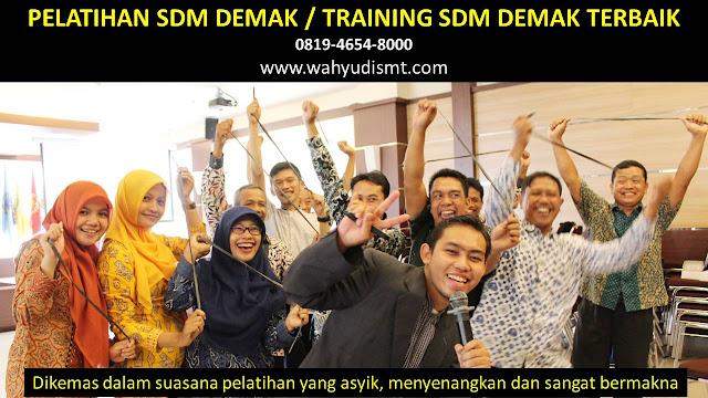 TRAINING MOTIVASI DEMAK ,  MOTIVATOR DEMAK , PELATIHAN SDM DEMAK ,  TRAINING KERJA DEMAK ,  TRAINING MOTIVASI KARYAWAN DEMAK ,  TRAINING LEADERSHIP DEMAK ,  PEMBICARA SEMINAR DEMAK , TRAINING PUBLIC SPEAKING DEMAK ,  TRAINING SALES DEMAK ,   TRAINING FOR TRAINER DEMAK ,  SEMINAR MOTIVASI DEMAK , MOTIVATOR UNTUK KARYAWAN DEMAK , MOTIVATOR SALES DEMAK ,     MOTIVATOR BISNIS DEMAK , INHOUSE TRAINING DEMAK , MOTIVATOR PERUSAHAAN DEMAK ,  TRAINING SERVICE EXCELLENCE DEMAK ,  PELATIHAN SERVICE EXCELLECE DEMAK ,  CAPACITY BUILDING DEMAK ,  TEAM BUILDING DEMAK  , PELATIHAN TEAM BUILDING DEMAK  PELATIHAN CHARACTER BUILDING DEMAK  TRAINING SDM DEMAK ,  TRAINING HRD DEMAK ,     KOMUNIKASI EFEKTIF DEMAK ,  PELATIHAN KOMUNIKASI EFEKTIF, TRAINING KOMUNIKASI EFEKTIF, PEMBICARA SEMINAR MOTIVASI DEMAK ,  PELATIHAN NEGOTIATION SKILL DEMAK ,  PRESENTASI BISNIS DEMAK ,  TRAINING PRESENTASI DEMAK ,  TRAINING MOTIVASI GURU DEMAK ,  TRAINING MOTIVASI MAHASISWA DEMAK ,  TRAINING MOTIVASI SISWA PELAJAR DEMAK ,  GATHERING PERUSAHAAN DEMAK ,  SPIRITUAL MOTIVATION TRAINING  DEMAK   , MOTIVATOR PENDIDIKAN DEMAK