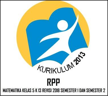 Rpp Matematika Kelas 5 Sd/Mi K13 Rev 2018 Semester 1 Dan 2