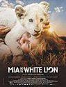 Mia and the White Lion (2019)