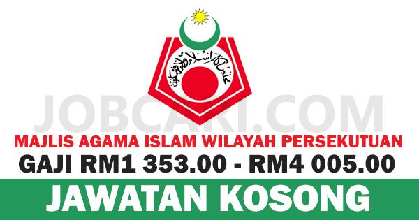 Jawatan Kosong Terbaru Di Majlis Agama Islam Wilayah Persekutuan Maiwp Gaji Rm1 353 00 Rm4 005 00 Jobcari Com Jawatan Kosong Terkini