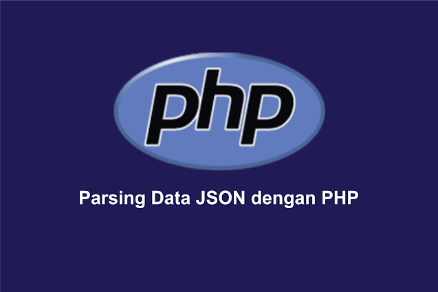 Parsing Data JSON dengan PHP