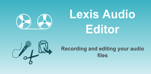 Image result for LEXIS Audio Editor app