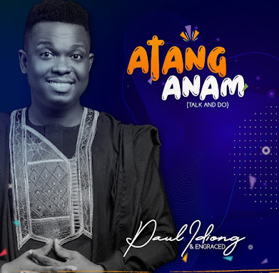 Paul Idiong - Atang Anam Lyrics