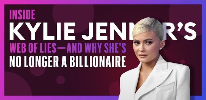 Inside Kylie Jenner's Web Of Lies—And Why She's No Longer A Billionaire