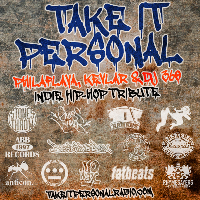 Take It Personal Radio Episode 8 Tribute to Indie Hip-Hop