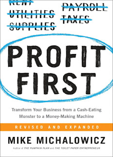 Profit First: Transform Your Business from a Cash-Eating Monster