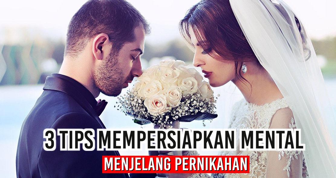 3 Tips Mempersiapkan Mental Menjelang Pernikahan