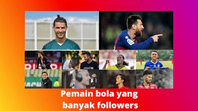 10 Pemain Bola Dengan Followers Instagram Terbanyak