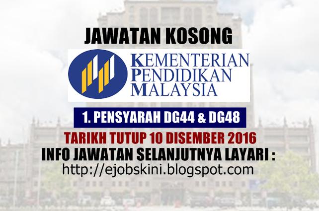 Jawatan Kosong Kementerian Pendidikan Malaysia 10 Disember 2016