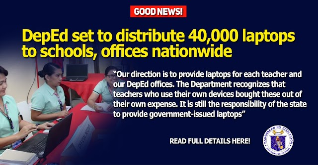 DepEd set to distribute 40,000 laptops to schools, offices nationwide