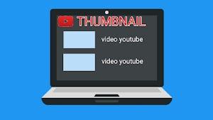 Apa Itu Thumbnail Youtube ? - Cara Membuat dan Praktik Terbaik
