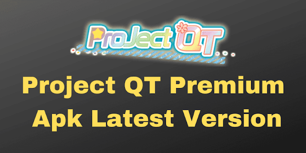 project qt mod apk latest version