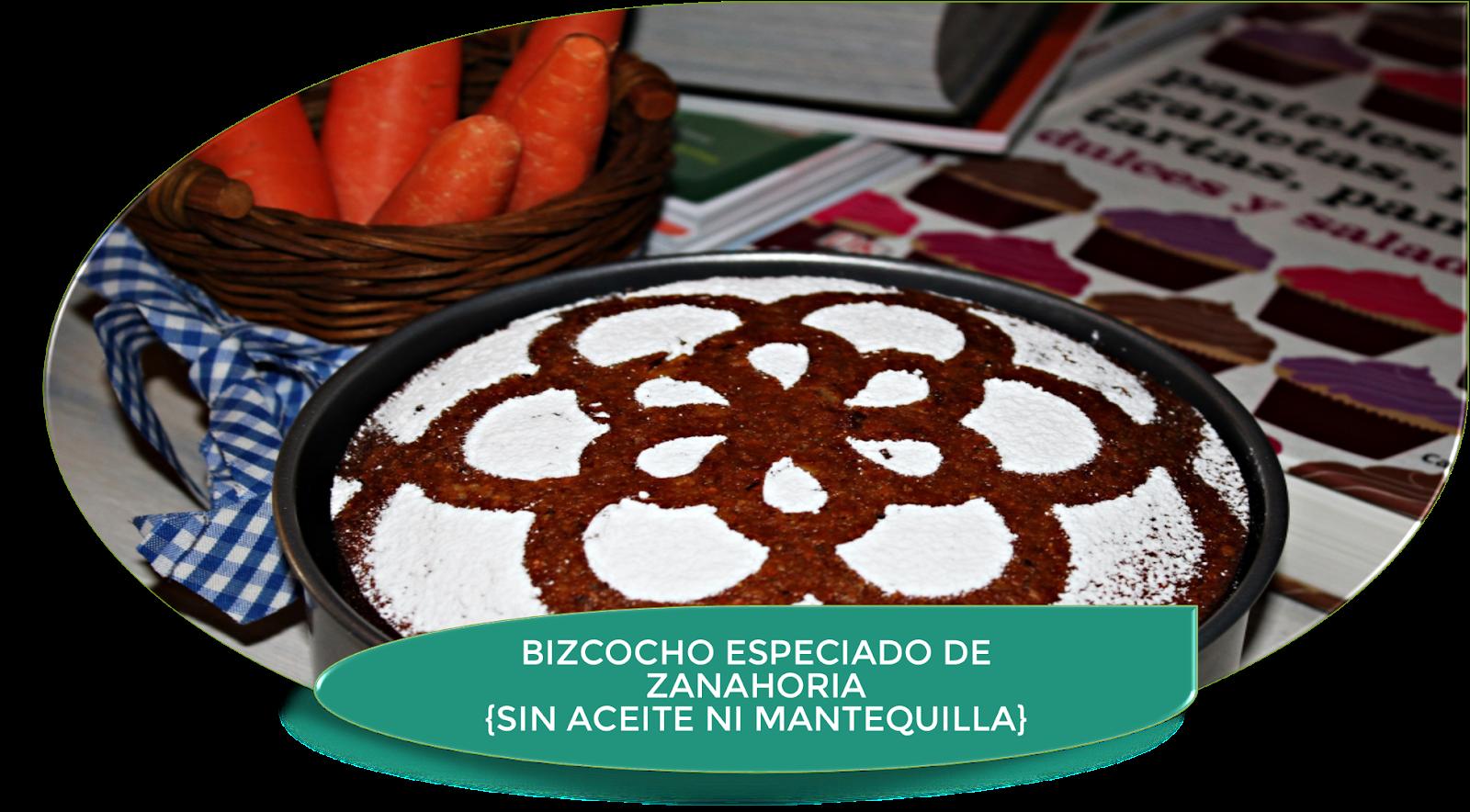 BIZCOCHO DE ZANAHORIA ESPECIADO SIN MANTEQUILLA NI ACEITE ¡DELICIOSO!