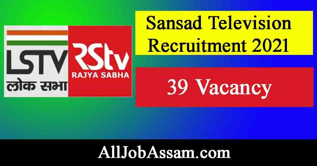 Sansad Television Recruitment 2021