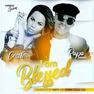 Papa Dennis Ft Cecile – I Am Blessed