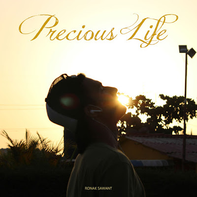 Cover Photo: Precious Life - Song by Ronak Sawant