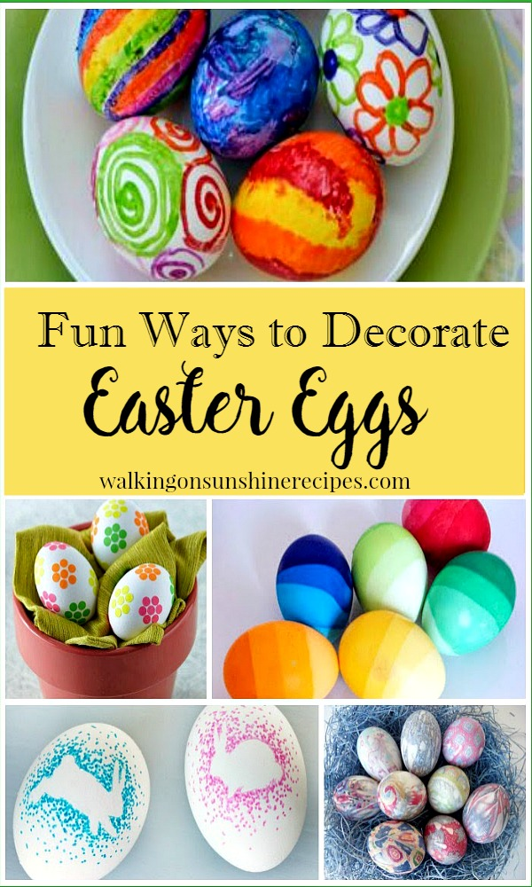 Fun Ways to Decorate Easter Eggs promo from Walking on Sunshine
