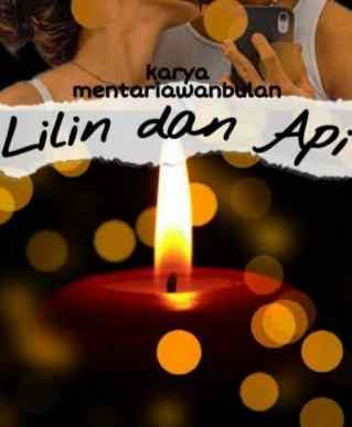 Novel Lilin dan Api Karya Mentari Awan Bulan Full Episode