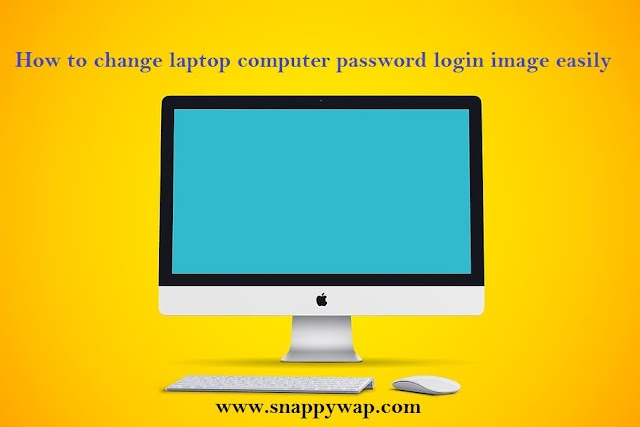 How to change laptop computer password login image easily.